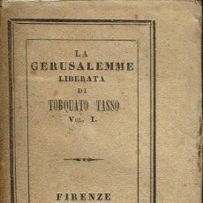 Libros antiguos: LA GERUSALEMME LIBERATA, DI TORQUATO TASSO. VOL.I. AÑO 1841. (5.2). Lote 110603931