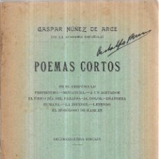 Libros antiguos: POEMAS CORTOS. GASPAR NUÑEZ DE ARCE. 1910.. Lote 110624103