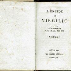 Libros antiguos: L'ENEIDE DI VIRGILIO, TRADOTTA DAL COMMENDATORE ANNIBAL CARO. MILANO. AÑO 1827. (14.2). Lote 110893447