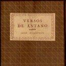 Libros antiguos: JOSÉ MIRAPEIX : VERSOS DE ANTAÑO (ALTÉS, 1920). Lote 111716015