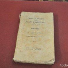 Libros antiguos: OBRES COMPLETES D'EN JOAN MARAGALL , POESIES I ANY 1912 - PRÓLEG JOAQUIM RUYRA - APSBG. Lote 111765199