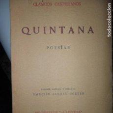 Libros antiguos: POESÍAS, QUINTANA, CLÁSICOS CASTELLANOS, ED. DE LA LECTURA, 1927. Lote 111785267