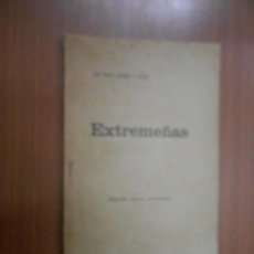 Libros antiguos: JOSE MARIA GABRIEL Y GALAN EXTREMEÑAS SALAMANCA 1904 2ª EDICION AUMENTADA. Lote 111894915