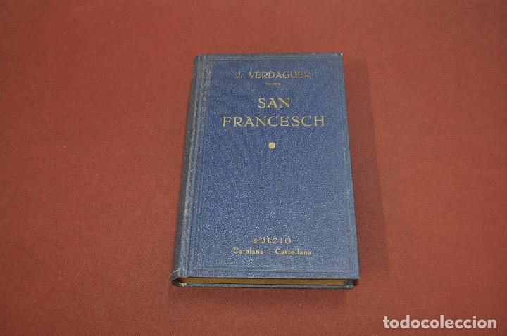 SAN FRANCESCH . SAN FRANCISCO - MOSSÈN JACINTO VERDAGUER - 1909 - IDIOMA CATALÀ CASTELLANO - PSB (Libros antiguos (hasta 1936), raros y curiosos - Literatura - Poesía)