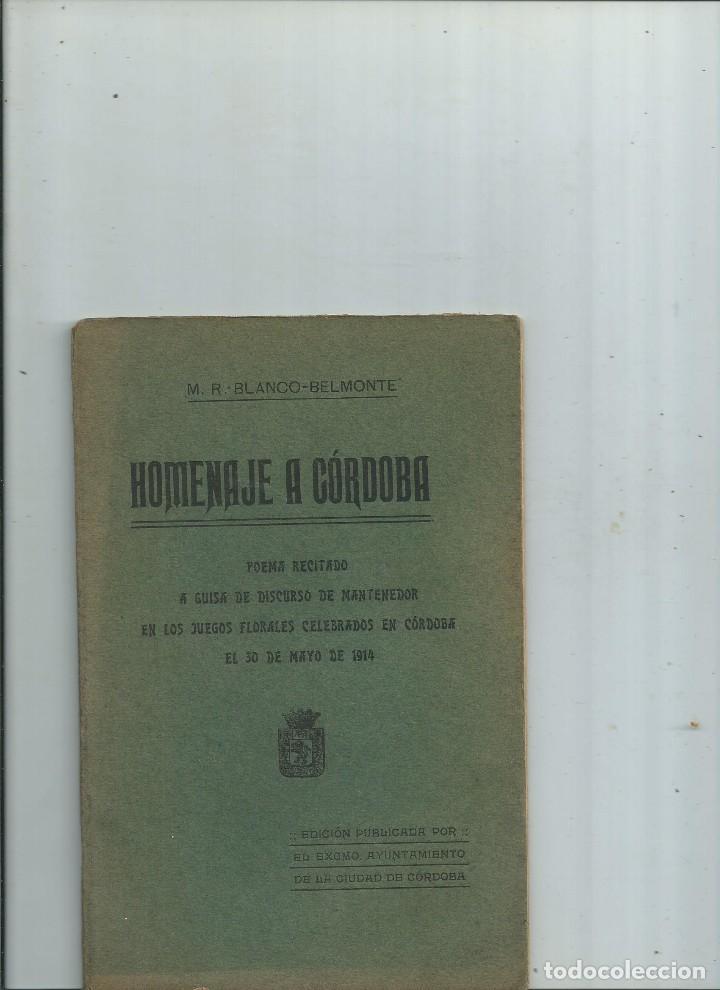 HOMENAJE A CÓRDOBA M. R. BLANCO BELMONTE 1914 (Libros antiguos (hasta 1936), raros y curiosos - Literatura - Poesía)