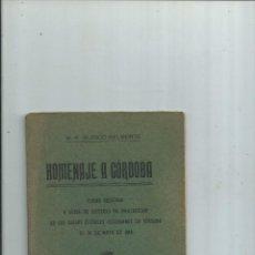 Libros antiguos: HOMENAJE A CÓRDOBA M. R. BLANCO BELMONTE 1914. Lote 112161859