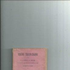 Libros antiguos: VERSOS TRASNOCHADOS POR JOSÉ SÁNCHEZ Y GONZÁLEZ DE SOMOANO. Lote 112573755