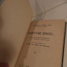 Libros antiguos: TANTUM ERG, ,VERSOS EUCARÍSTICOS DEDICADOS A LAS MARÍAS ESPAÑOLAS 1924, FRANCISCO ,ROMERO LOPEZ . Lote 112754083
