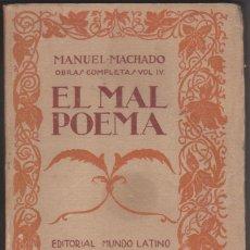 Libros antiguos: EL MAL POEMA. MANUEL MACHADO.. Lote 113026711