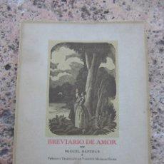 Libros antiguos: BREVARIO DEL AMOR POR MIGUEL SAPERAS NUMERADO AÑO 1939. Lote 113119863