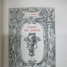 Libros antiguos: POEMA DEL BOSCH. - RIQUER, ALEXANDRE DE. [EDICIÓ EN PAPER JAPÓ.]. Lote 112436251