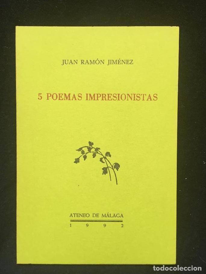 JUAN RAMÓN JIMÉNEZ. 5 POEMAS( INÉDITOS) IMPRESIONISTAS (Libros antiguos (hasta 1936), raros y curiosos - Literatura - Poesía)