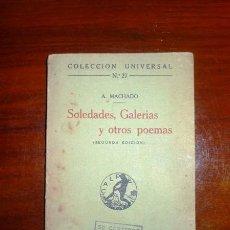 Libros antiguos: MACHADO, ANTONIO. SOLEDADES, GALERÍAS Y OTROS POEMAS (UNIVERSAL ; 27). Lote 113250187