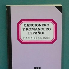 Livres anciens: CANCIONERO Y ROMANCERO ESPAÑOL. DAMASO ALONSO. Lote 113277431