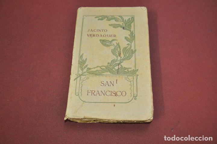 SAN FRANCISCO , SANT FRANCESCH - JACINTO VERDAGUER - CATALÀ CASTELLANO AÑO 1909 - APSBG (Libros antiguos (hasta 1936), raros y curiosos - Literatura - Poesía)