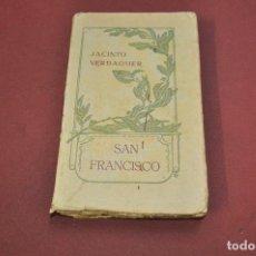 Libros antiguos: SAN FRANCISCO , SANT FRANCESCH - JACINTO VERDAGUER - CATALÀ CASTELLANO AÑO 1909 - APSBG. Lote 113317035