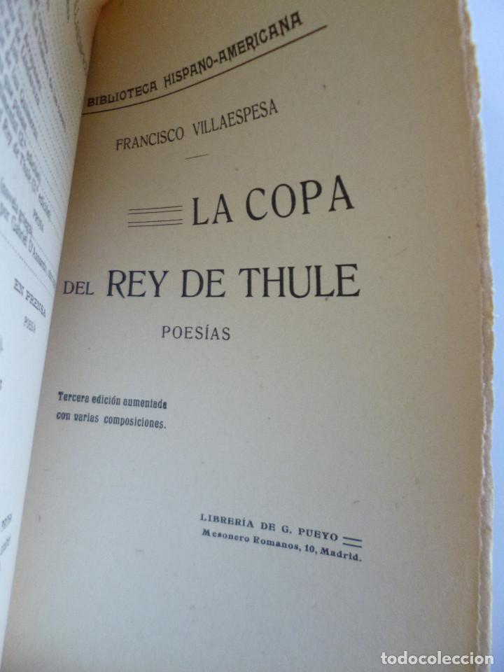Libros antiguos: FRANCISCO VILLAESPESA // LA COPA DEL REY DE THULE // 1909 // PRÓLOGO DE JUAN RAMÓN JIMÉNEZ - Foto 2 - 113323695