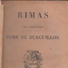 Libros antiguos: LOPE DE VEGA: RIMAS DE TOMÉ DEL LICENCIADO BURGUILLOS. PARÍS, DIDOT, 1828. Lote 113463779