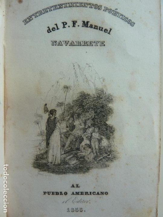 Libros antiguos: ENTRETENIMIENTOS POÉTICOS DEL P. F. MANUEL NAVARRETE AL PUEBLO AMERICANO AÑO 1835. TOMO I. PARÍS. - Foto 2 - 113559291