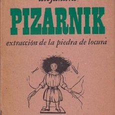 Libros antiguos: ALEJANDRA PIZARNIK PRIMERA EDICIÓN DE EXTRACCIÓN DE LA PIEDRA DE LA LOCURA. Lote 113698171