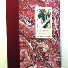 Libros antiguos: ALEJANDRA PIZARNIK DOS POEMAS INICIALES - EDICIÓN FACSIMIL. Lote 278883088