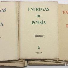 Libros antiguos: ENTREGAS DE POESÍA. - [REVISTA.] [EDICIÓN EN PAPEL DE HILO.] EDICIÓN NUMERADA. BARCELONA, 1944-45-46. Lote 113749148
