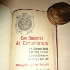 Libros antiguos: CANCIONERO DE LOS AMANTES DE TERUEL / ANTONIO SERON Y SU SILVA A CINTIA 2 OBRAS. Lote 113817723