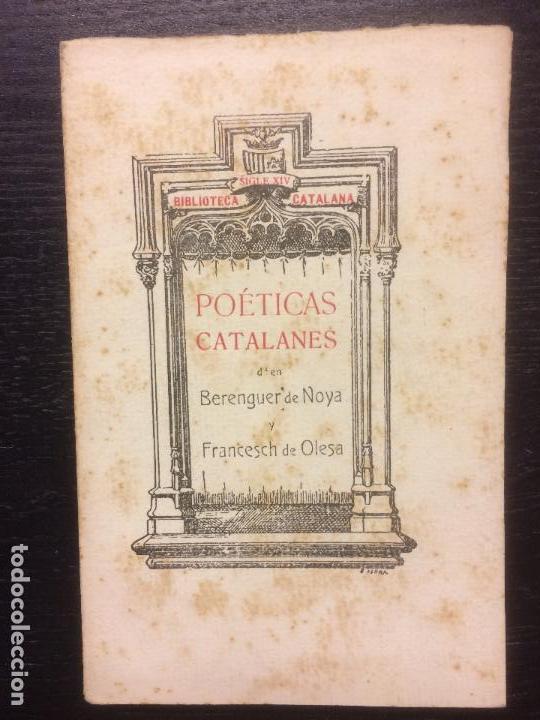 POETICAS CATALANES, BERENGUER DE NOYA Y FRANCESCH DE OLESA, 1908 (Libros antiguos (hasta 1936), raros y curiosos - Literatura - Poesía)