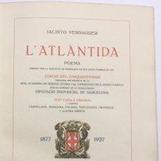 Libros antiguos: L'ATLÀNTIDA. POEMA PREMIAT PER LA DIPUTACIÓ DE BARCELONA EN ELS JOCHS FLORALS DE 1877. EDICIÓ DEL CI. Lote 114155143