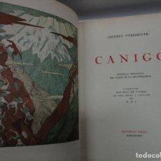 Libros antiguos: CANIGÓ. LLEGENDA PIRENAICA DEL TEMPS DE LA RECONQUESTA. - VERDAGUER, JACINT. EDICIÓN NUMERADA.. Lote 114155139