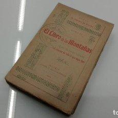 Libros antiguos: EL LIBRO DE LAS MONTAÑAS ARTE DE HACER VERSOS ANTONIO DE TRUEBA LIBRERIA DE ANTONIO ROMERO 1909. Lote 114929139
