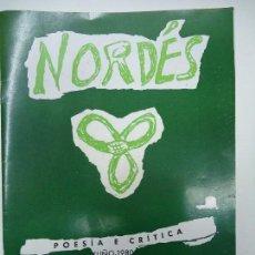 Libros antiguos: NORDÉS POESÍA E CRÍTICA Nº 1 XUÑO 1980 MUY RARO IMPECABLE NORDÉS POESÍA E CRÍTICA. Lote 115124027