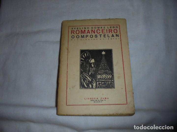 ROMANCEIRO COMPOSTELAN.AVELINO GOMEZ LEDO.CON DIBUXO E VIÑETAS MADRID 1926.-1ª EDICION (Libros antiguos (hasta 1936), raros y curiosos - Literatura - Poesía)