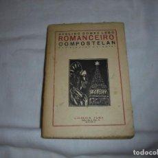 Libros antiguos: ROMANCEIRO COMPOSTELAN.AVELINO GOMEZ LEDO.CON DIBUXO E VIÑETAS MADRID 1926.-1ª EDICION. Lote 115193999