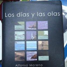 Libros antiguos: LOS DIAS Y LAS OLAS 2001 ALFONSO MORENO REDONDO UN ALMAQUE PARA TODO EL AÑO. Lote 115725199