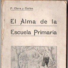 Libros antiguos: CLARA Y CARLES : EL ALMA DE LA ESCUELA PRIMARIA (GASSÓ, 1936) AÚN SIN DESBARBAR.. Lote 116162611