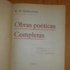 Libros antiguos: ANTIGUO LIBRO - OBRAS POÉTICAS COMPLETAS - R. DE CAMPOAMOR - TOMO I Y II - LUIS TASSO - ILUSTRADOS -. Lote 116491851