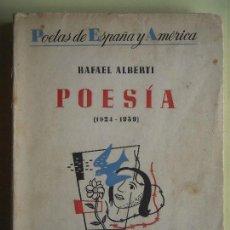 Libros antiguos: POESIA (1924-1939) - RAFAEL ALBERTI - EDITORIAL LOSADA, BUENOS AIRES, 1940, 1ª EDICION . Lote 117002447