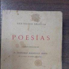 Libri antichi: POESIAS. GERTRUDIS SEGOVIA.PROLOGO DE D.FRANCISCO RODRIGUEZ MARIN.1911.CON DEDICATORIA Y FIRMA AUTOR. Lote 117199603