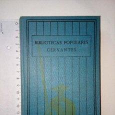 Libri antichi: LOS POETAS GRIEGOS HOMERO HESIODO PÍNDARO TEÓCRITO, BIBLIOTECAS POPULARES CERVANTES, AÑOS 30, VOL. 5. Lote 117234491