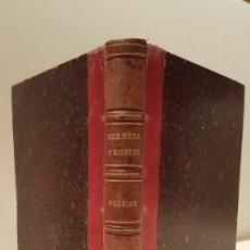 Libros antiguos: HERRERA Y ROBLES (LUIS) - HERRERA Y ROBLES (LUIS). POESÍAS DEL DOCTOR D. ... (SEGUNDA EDICIÓN). Lote 117198310