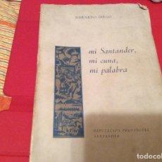 Libros antiguos: MI SANTANDER. Lote 117391883