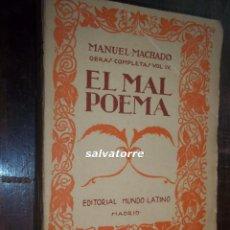 Libros antiguos: MANUEL MACHADO.EL MAL POEMA.EDITORIAL MUNDO LATINO. 1923.MADRID.. Lote 117873527