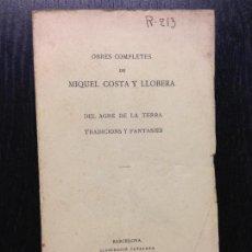 Libros antiguos: DEL AGRE DE LA TERRA Y TRADICIONS Y FANTASIES, COSTA Y LLOBERA, M., 1924 (TOM II). Lote 117887915