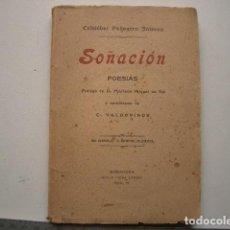 Libros antiguos: SOÑACIÓN. POESÍAS. PRÓLO DE D. MARIANO MIGUEL DE VAL Y SEMBLANZA DE C. VALDOVINOS CRISTÓBAL PELLEGER. Lote 117974247