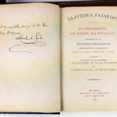 Libros antiguos: SAAVEDRA FAJARDOSUS. SUS PENSAMIENTOS SUS POESÍAS, SUS OPÚSCULOS. 1884. . Lote 118430819