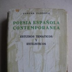 Libros antiguos: POESIA ESPAÑOLA CONTEMPORANEA. CONCHA ZARDOYA.. Lote 118547779