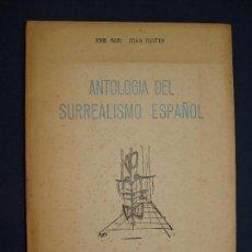 Libros antiguos: JOSÉ ALBI. JOAN FUSTER. ANTOLOGIA DEL SURREALISMO ESPAÑOL. VERBO, ALICANTE 1952. SAURA. Lote 119217351