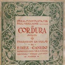 Libros antiguos: PAUL VERLAINE. CORDURA. (OBRAS COMPLETAS DE PAUL VERLAINE, VOLUMEN VII). MADRID, 1922.. Lote 119895795