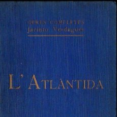 Libros antiguos: VERDAGUER : L' ATLÀNTIDA (CATALÒNIA, 1934) EN CATALÁN. Lote 119982931